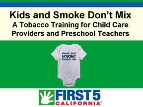 First 5 Kids and Smoking Don't Mix Opens in new window